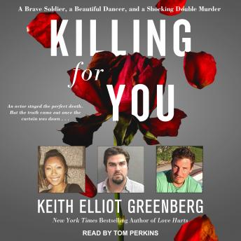 Killing for You: A Brave Soldier, a Beautiful Dancer, and a Shocking Double Murder