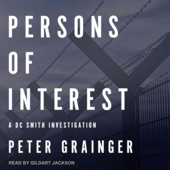 Persons of Interest: A DC Smith Investigation