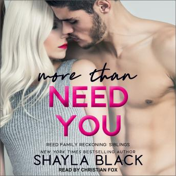 More Than Need You, Shayla Black