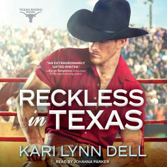 Reckless in Texas, Kari Lynn Dell