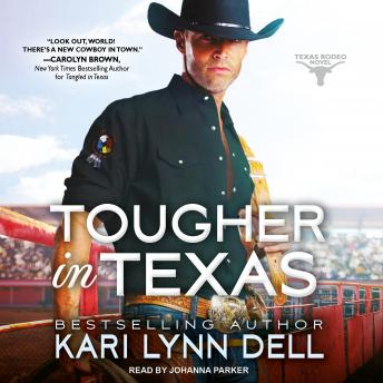 Tougher in Texas, Kari Lynn Dell
