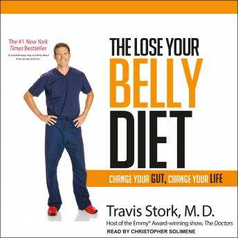Lose Your Belly Diet: Change Your Gut, Change Your Life details