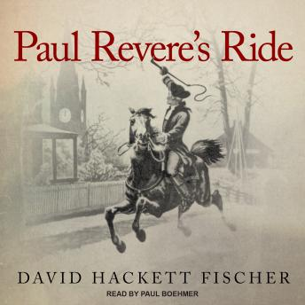 Paul Revere's Ride, David Hackett Fischer