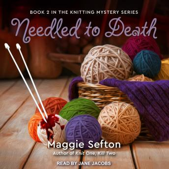 Needled to Death, Maggie Sefton