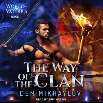 Way of the Clan, Dem Mikhaylov