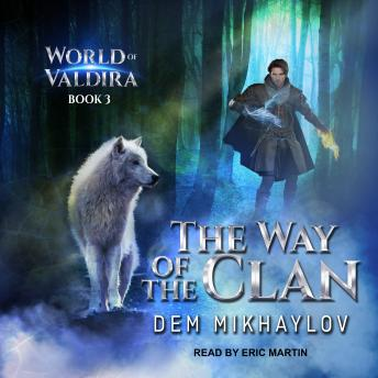 Way of the Clan 3, Dem Mikhaylov