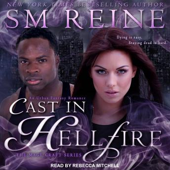 Cast in Hellfire: An Urban Fantasy Romance, SM Reine