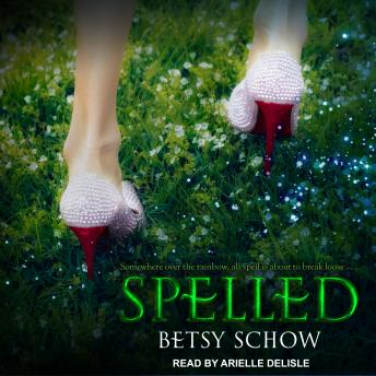 Spelled, Betsy Schow