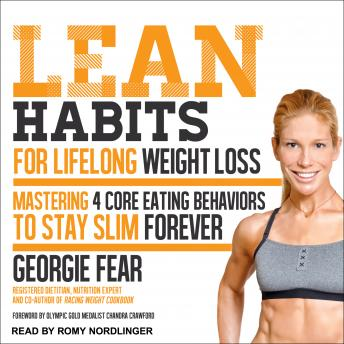 Lean Habits For Lifelong Weight Loss: Mastering 4 Core Eating Behaviors to Stay Slim Forever, Georgie Fear