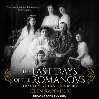 Download Last Days of the Romanovs: Tragedy at Ekaterinburg by Helen Rappaport
