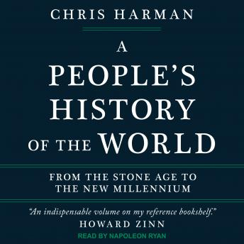 People's History of the World: From the Stone Age to the New Millennium, Chris Harman