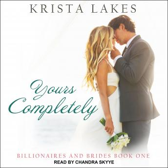 Yours Completely: A Cinderella Love Story, Krista Lakes