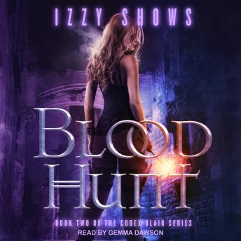 Blood Hunt, Izzy Shows