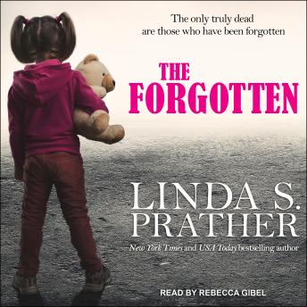 Forgotten, Linda S. Prather