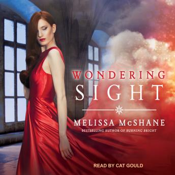 Wondering Sight, Audio book by Melissa McShane