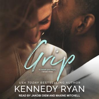 Grip, Kennedy Ryan