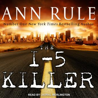 I-5 Killer, Audio book by Ann Rule, Andy Stack