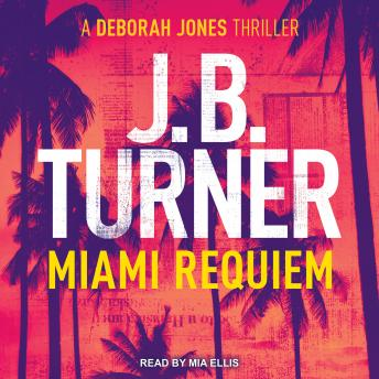 Miami Requiem, J B Turner