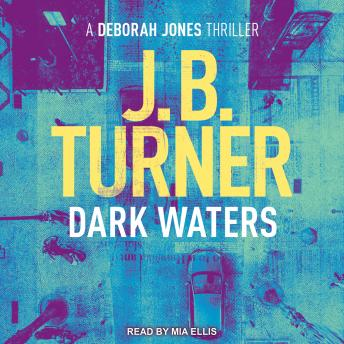 Dark Waters, J B Turner