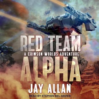 Red Team Alpha: A Crimson Worlds Adventure, Jay Allan