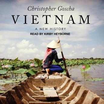Download Vietnam: A New History by Christopher Goscha