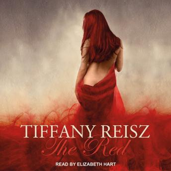 Red: An Erotic Fantasy, Tiffany Reisz