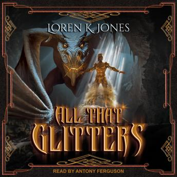 All that Glitters, Loren K. Jones