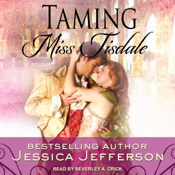 Taming Miss Tisdale, Jessica Jefferson