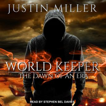 World Keeper: The Dawn of an Era
