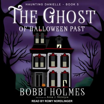 Ghost of Halloween Past, Anna J. McIntyre, Bobbi Holmes