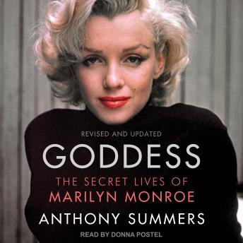 Goddess: The Secret Lives of Marilyn Monroe, Anthony Summers