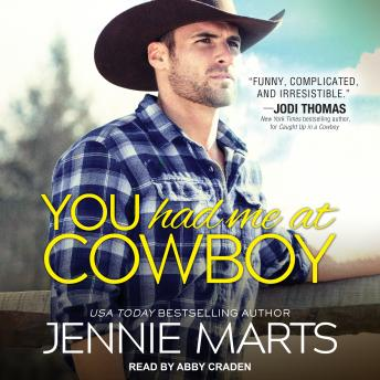 Download You Had Me at Cowboy by Jennie Marts