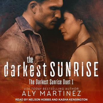 Darkest Sunrise, Aly Martinez