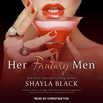Her Fantasy Men, Shayla Black