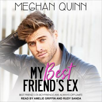 My Best Friend's Ex, Meghan Quinn
