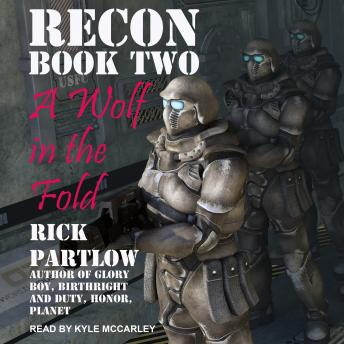 Recon: A Wolf in the Fold, Rick Partlow