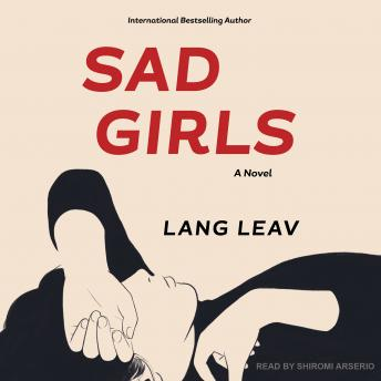 Sad Girls: A Novel, Lang Leav