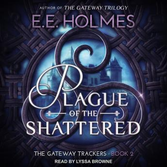 Plague of the Shattered, EE Holmes