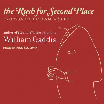 The Rush for Second Place: Essays and Occasional Writings