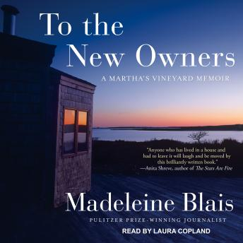 Download To the New Owners: A Martha's Vineyard Memoir by Madeleine Blais