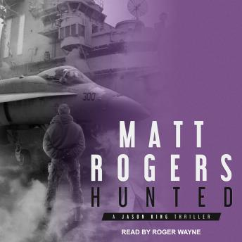 Hunted: A Jason King Thriller