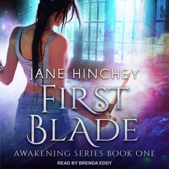 First Blade, Jane Hinchey