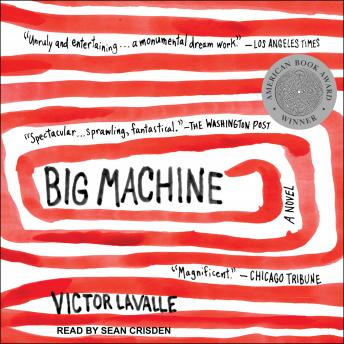 Big Machine: A Novel, Victor Lavalle