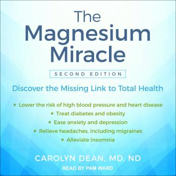 Magnesium Miracle (Second Edition), Nd Md Carolyn Dean
