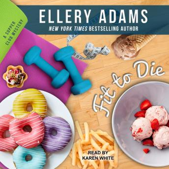 Fit To Die, Ellery Adams