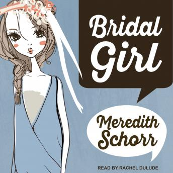 Bridal Girl, Meredith Schorr