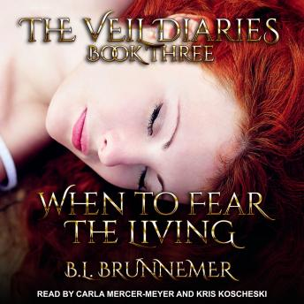 When To Fear The Living, B.L. Brunnemer