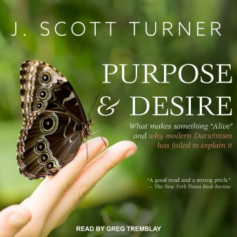 Purpose and Desire: What Makes Something