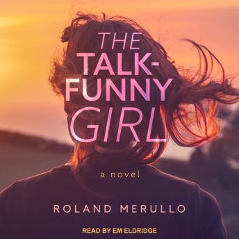 Talk-Funny Girl: A Novel, Roland Merullo