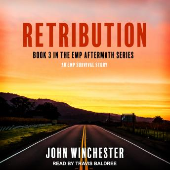 Download Retribution: An EMP Survival Story by John Winchester